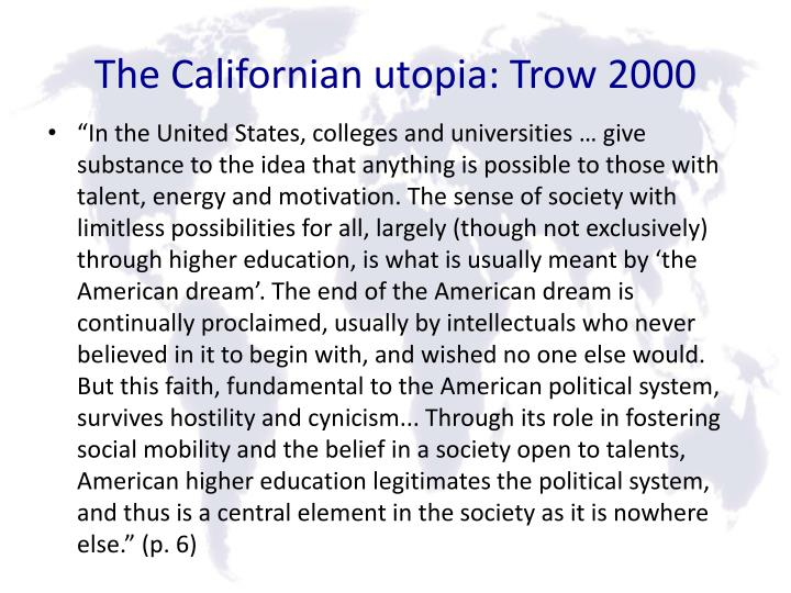 The Californian utopia: