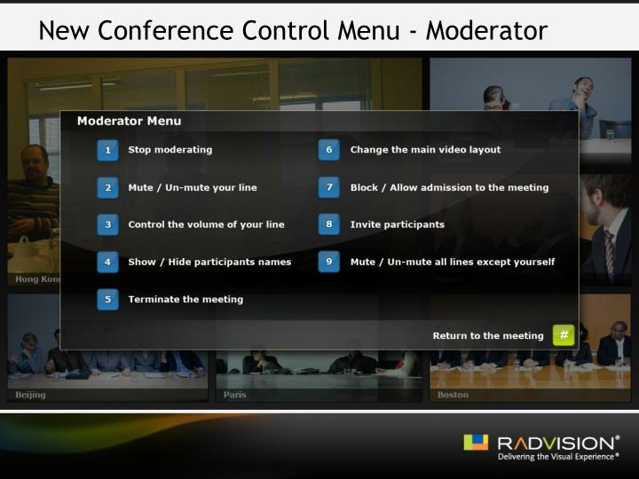 New Conference Control Menu - Moderator