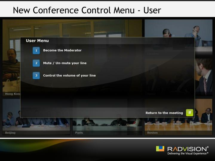 New Conference Control Menu - User