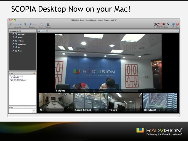 SCOPIA Desktop Now on your Mac!