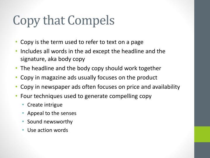 Copy that Compels