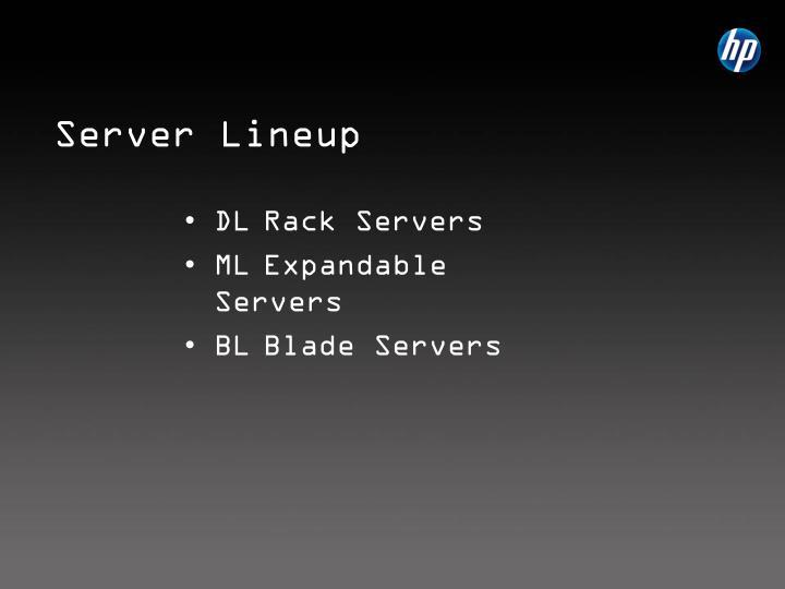 Server Lineup