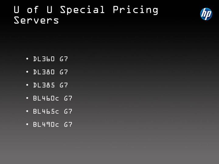 U of U Special Pricing Servers