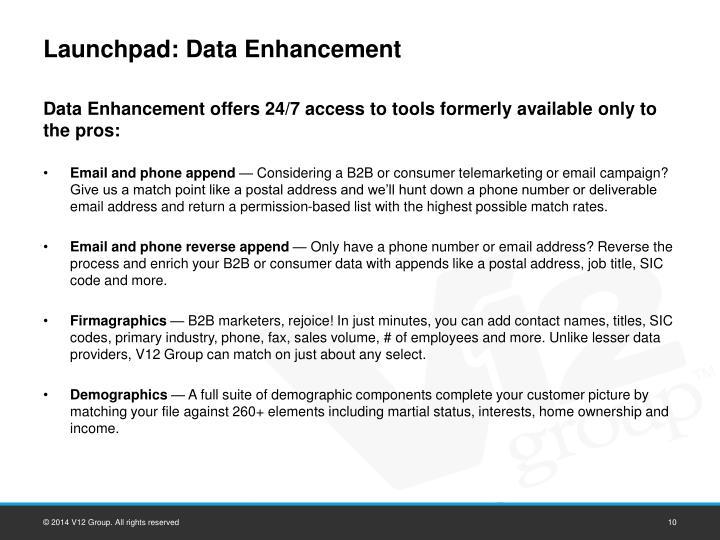 Launchpad: Data Enhancement