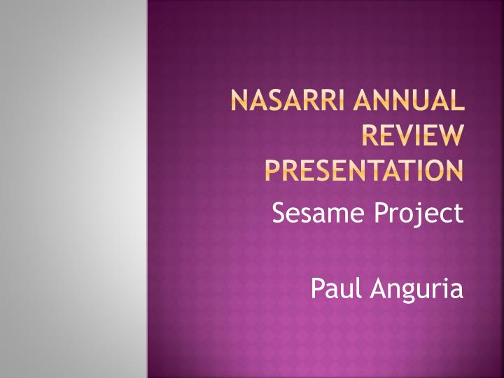 Nasarri annual review presentation