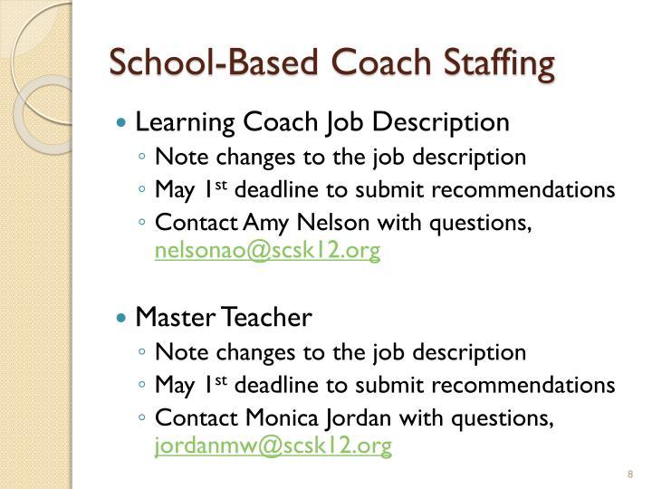 School-Based Coach Staffing
