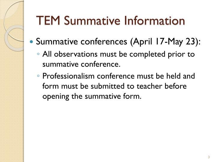 TEM Summative Information
