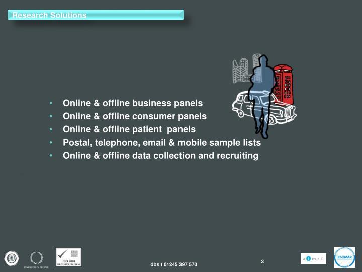 Online & offline business panels