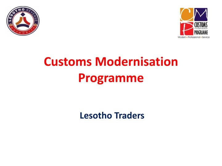 Customs modernisation programme