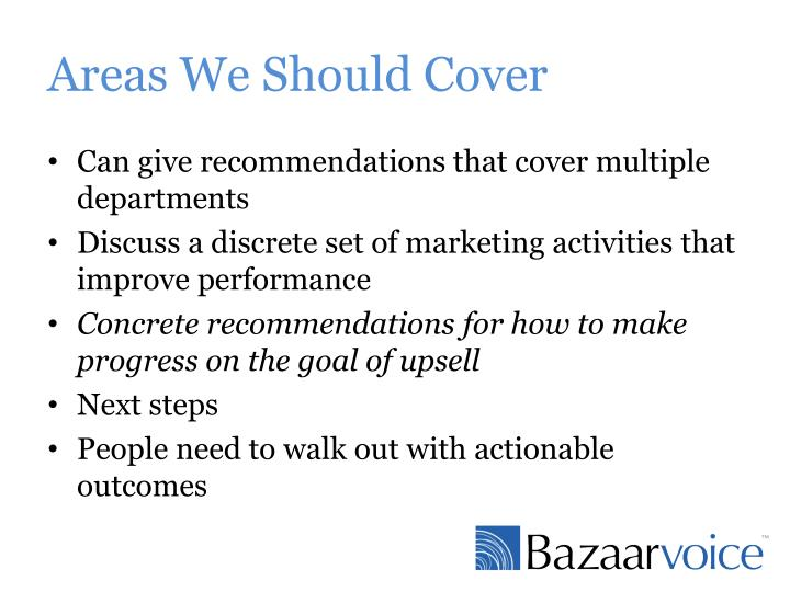 Areas We Should Cover