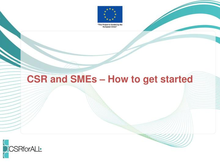 Csr and smes how to get started