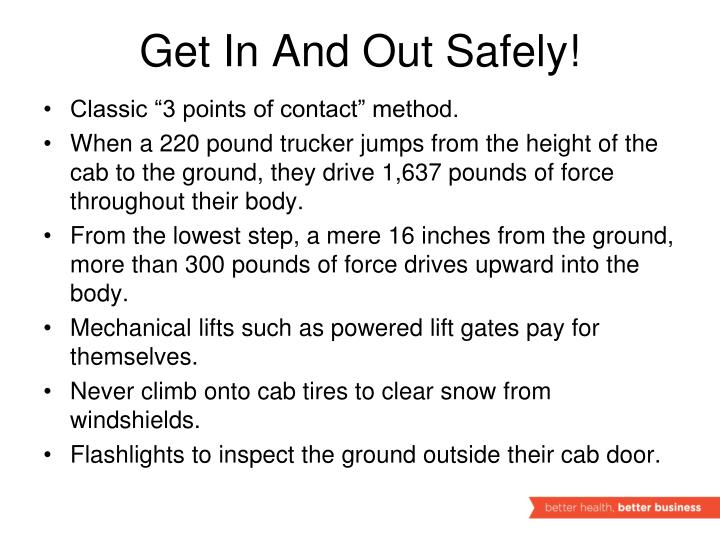 Get In And Out Safely!
