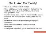 get in and out safely