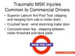 traumatic msk injuries common to commercial drivers