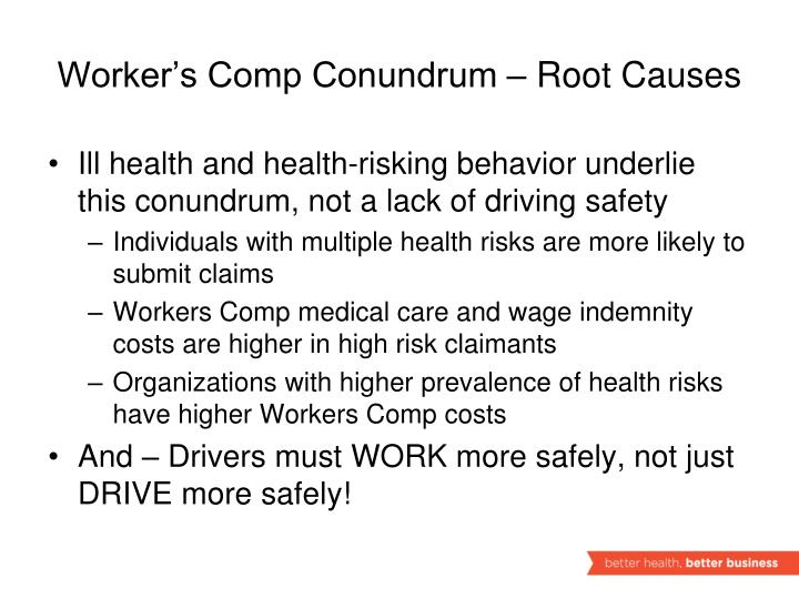 Worker's Comp Conundrum – Root Causes