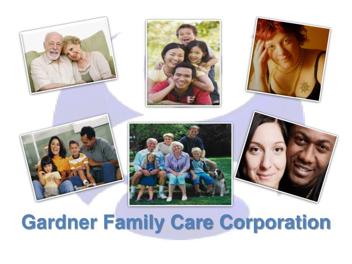 Gardner family care corporation