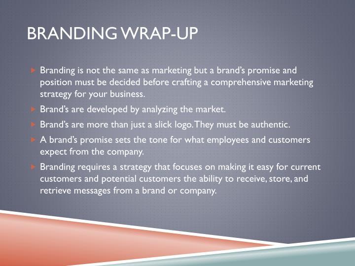 Branding wrap-up