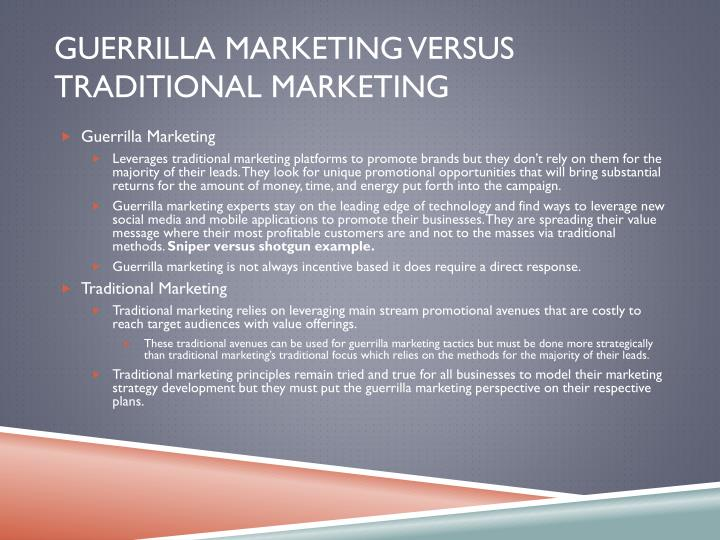 Guerrilla Marketing versus Traditional Marketing