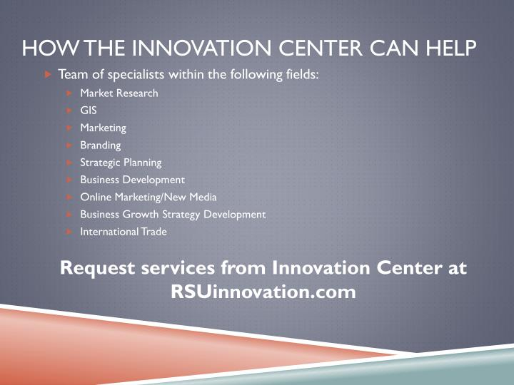 How the Innovation Center Can Help
