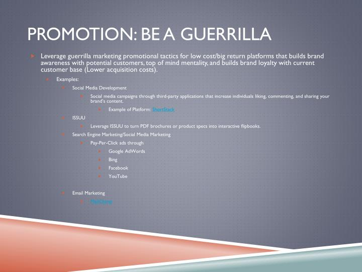 Promotion: be a guerrilla