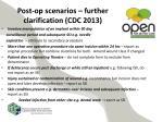 post op scenarios further clarification cdc 2013