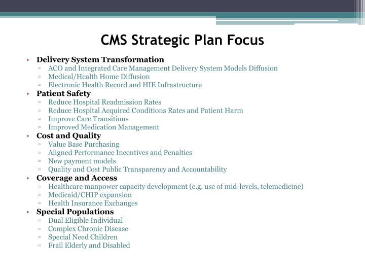 CMS Strategic Plan Focus