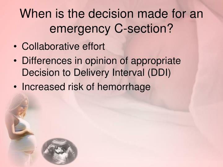 When is the decision made for an emergency C-section?