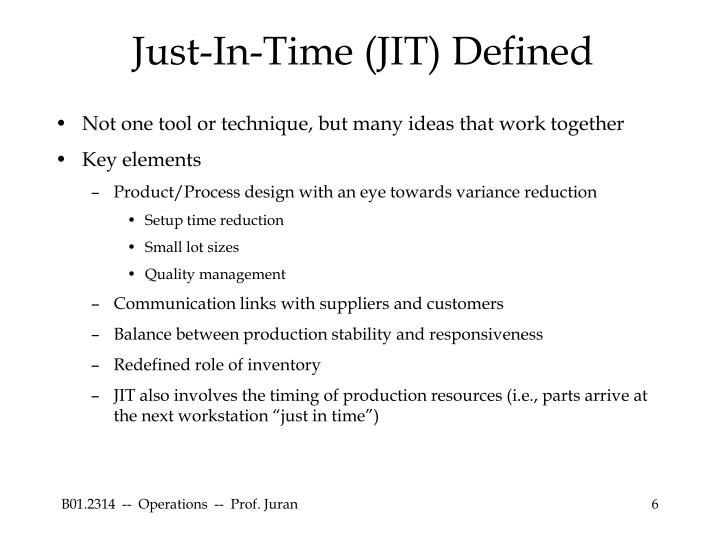 Just-In-Time (JIT) Defined