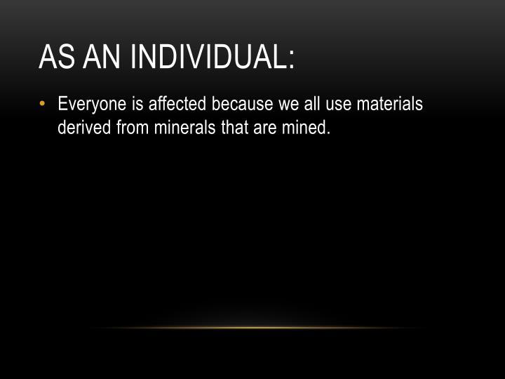 As an individual: