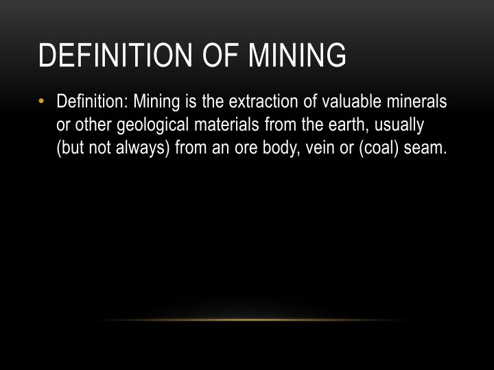 Definition of mining