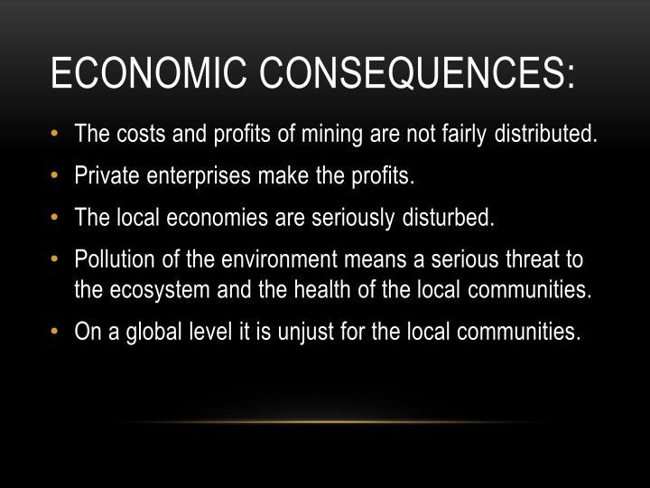 Economic Consequences: