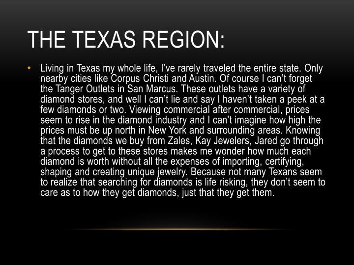 The Texas region: