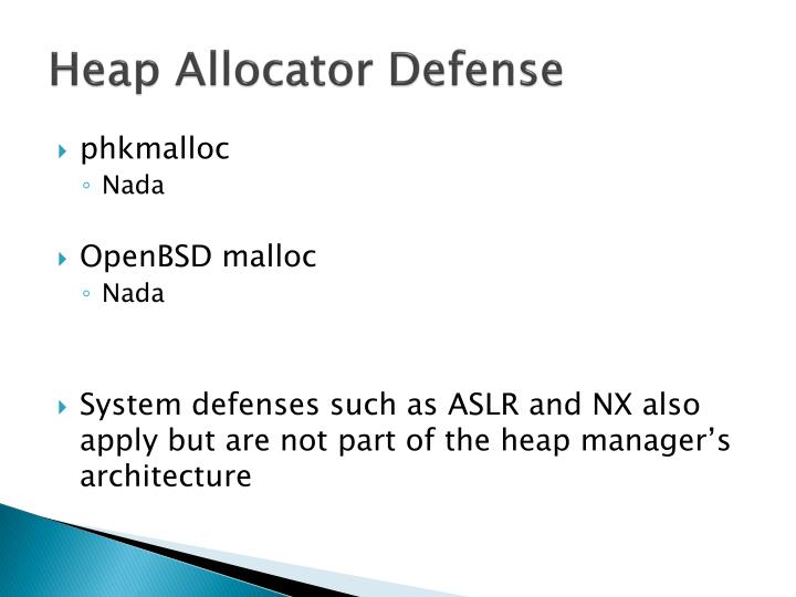 Heap Allocator Defense