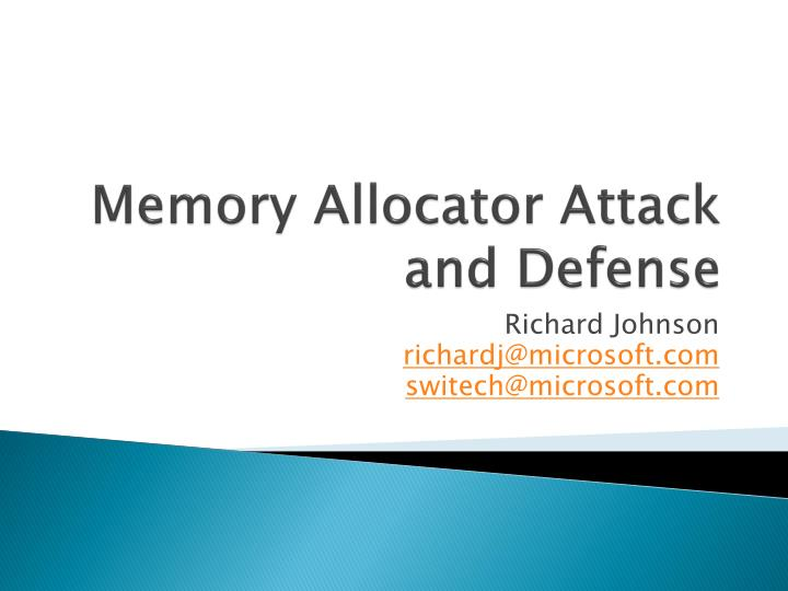 Memory allocator attack and defense