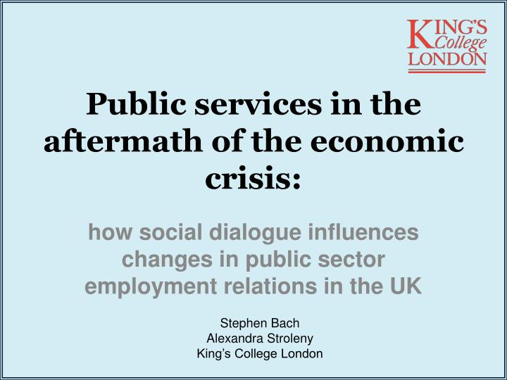 Public services in the aftermath of the economic crisis