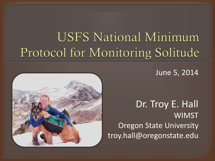 Usfs national minimum protocol for monitoring solitude