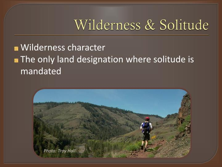 Wilderness & Solitude