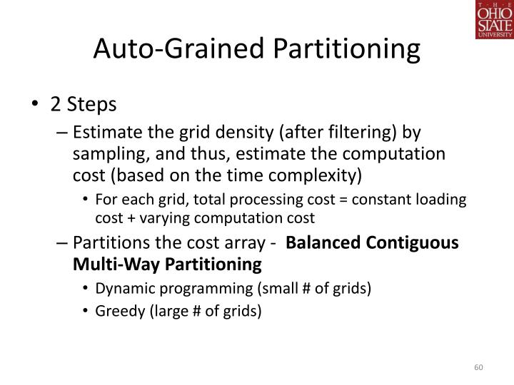 Auto-Grained Partitioning