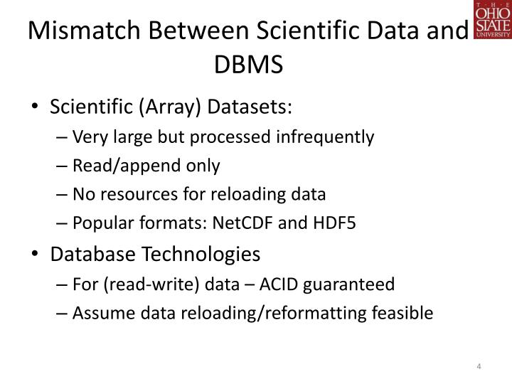 Mismatch Between Scientific Data and DBMS