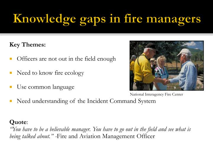 Knowledge gaps in fire