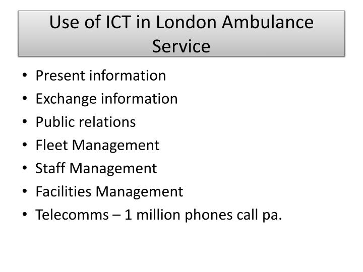 Use of ICT in London Ambulance Service