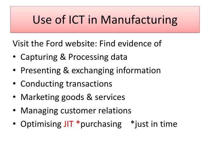 Use of ICT in Manufacturing