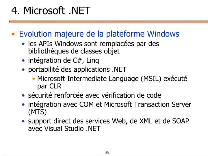 4. Microsoft .NET