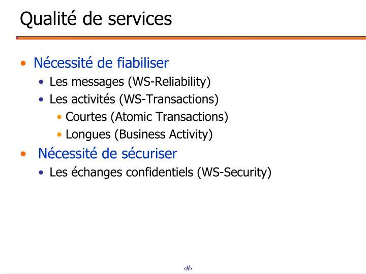 Qualité de services