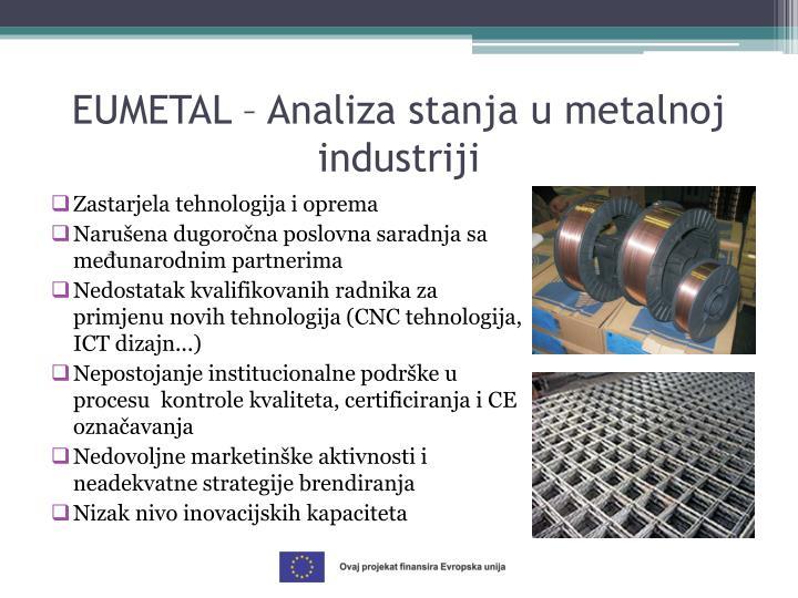 EUMETAL – Analiza stanja u metalnoj industriji
