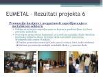 eumetal rezultati projekta 6