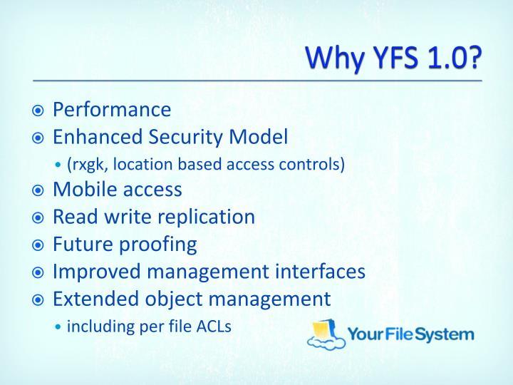 Why YFS 1.0?