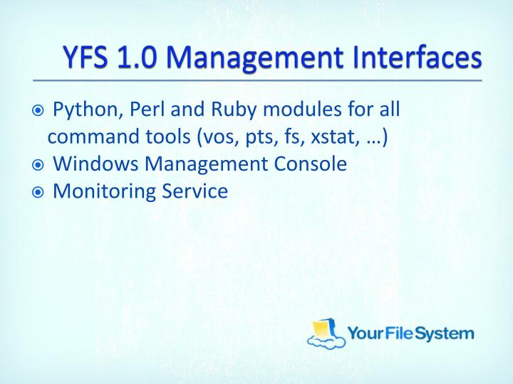 YFS 1.0 Management Interfaces
