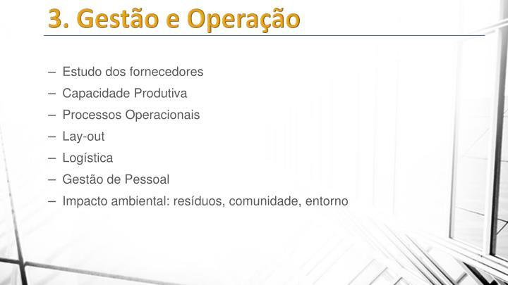 3. Gestão e Operação