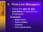 3 first line managers